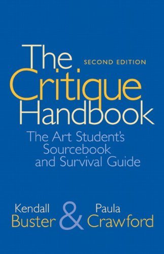 The Critique Handbook: The Art Student's Sourcebook: Buster, Kendall, Crawford,