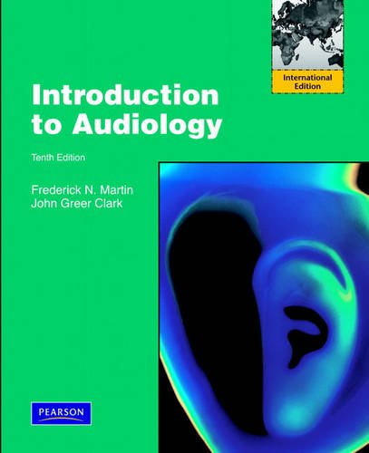 Introduction to Audiology (with CD-ROM) International Edition: J.K