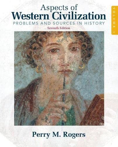 9780205708338: Aspects of Western Civilization: Problems and Sources in History, Volume 1 (7th Edition)