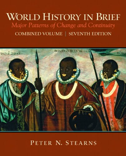 9780205709731: World History in Brief: Major Patterns of Change and Continuity, Combined Volume (7th Edition)