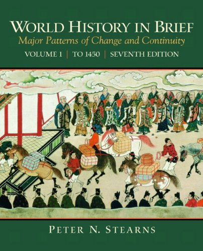 9780205709748: World History in Brief: Major Patterns of Change and Continuity, Volume 1 (To 1450) (7th Edition)