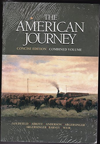 American Journey, The, Concise Edition, Combined Volume: Goldfield, David