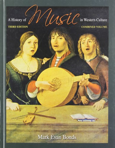 9780205710959: A History of Music in Western Culture, Combined Volume