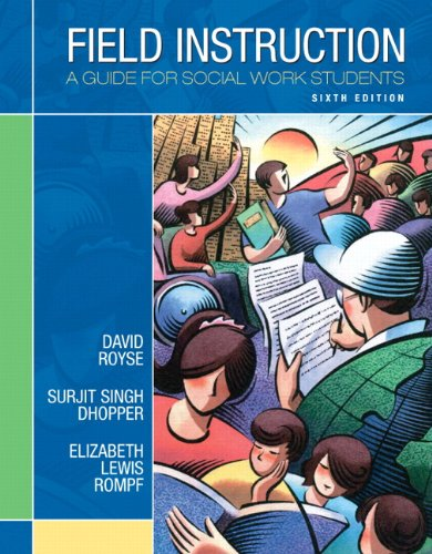 9780205711062: Field Instruction: A Guide for Social Work Students (6th Edition)