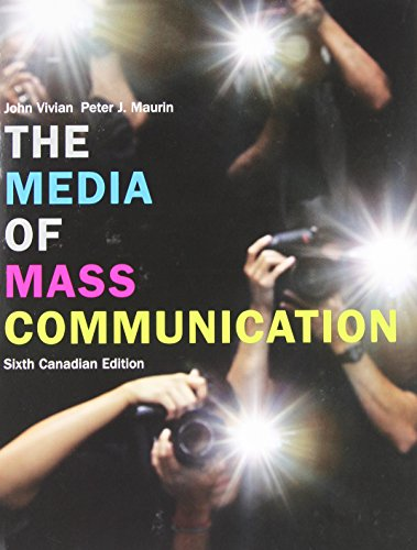9780205711758: The Media of Mass Communication, Sixth Canadian Edition