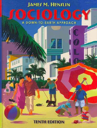 9780205714278: Sociology: A Down-to-Earth Approach (with MySocLab Student Access Code Card) (10th Edition)