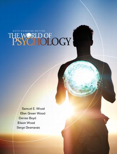 9780205716197: The World of Psychology, Sixth Canadian Edition with MyPsychLab (6th Edition)