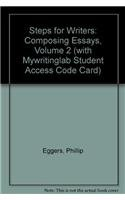 9780205716715: Steps for Writers: Composing Essays, Volume 2 (with MyWritingLab Student Access Code Card)