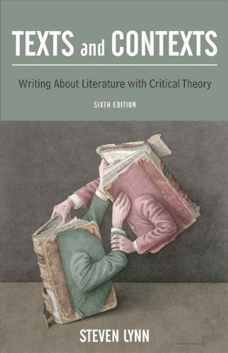 9780205716746: Texts and Contexts: Writing About Literature with Critical Theory (6th Edition)