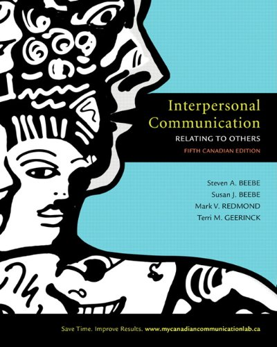 9780205716814: Interpersonal Communication: Relating to Others, Fifth Canadian Edition with MyCanadianCommunicationLab (5th Edition)