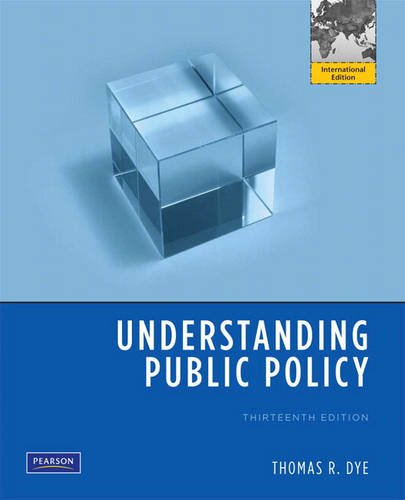 9780205716852: Understanding Public Policy