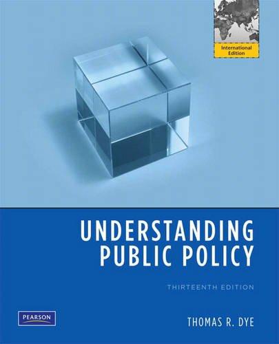 9780205716852: Understanding Public Policy: International Edition