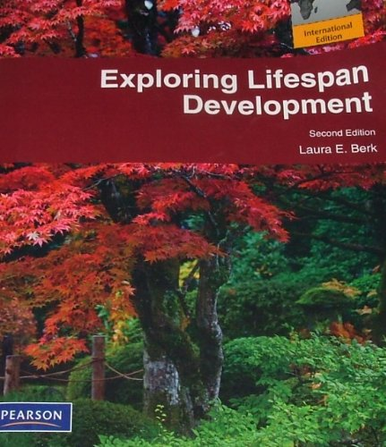 9780205718726: Exploring Lifespan Development (2nd, 10) by Berk, Laura E [Paperback (2010)]