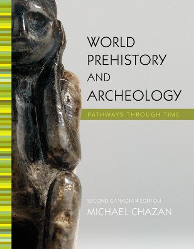 9780205719549: World Prehistory and Archaeology: Pathways Through Time, Second Canadian Edition