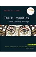 9780205723409: The Humanities: Culture, Continuity, and Change, Book 2 Reprint (with MyHumanitiesKit Student Access Code Card)