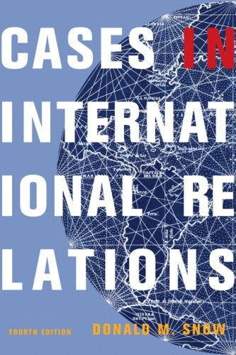 9780205723782: Cases in International Relations (4th Edition)