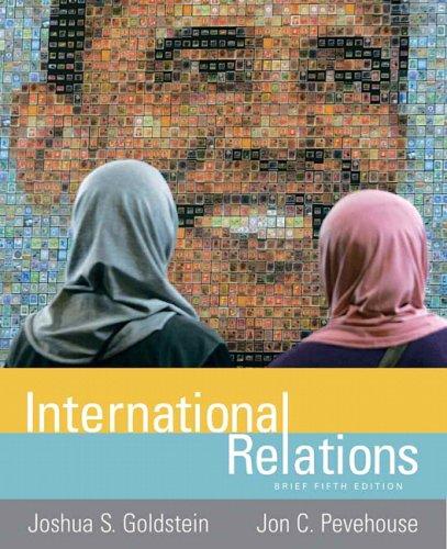International Relations Brief (5th Edition) (MyPoliSciKit Series): Joshua S. Goldstein,