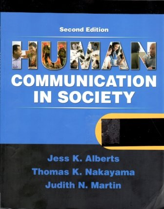 9780205724604: Human Communication in Society