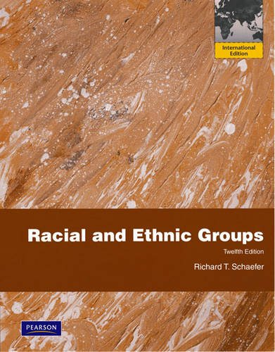 racial an ethnic groups richard t schaefer jewish americans Throughout the fourteenth edition of racial and ethnic groups, author richard t schaefer helps students jewish americans: racial and ethnic groups, 14/e schaefer.