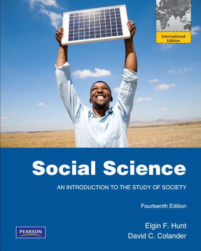 9780205725052: Social Science: An Introduction to the Study of Society: International Edition