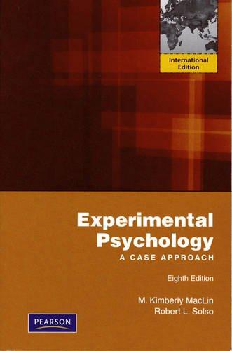 9780205725670: Experimental Psychology: A Case Approach: International Edition