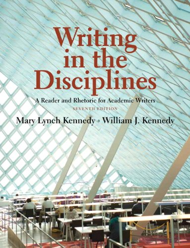 Writing in the Disciplines: A Reader and: Kennedy, William J.,