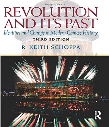 9780205726912: Revolution and Its Past: Identities and Change in Modern Chinese History (Mysearchlab Series for History)