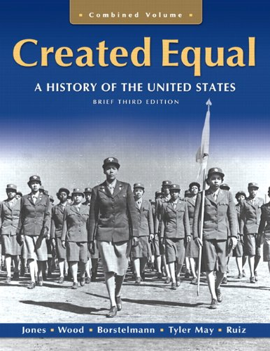 9780205728909: Created Equal: A History of the United States, Brief Edition, Combined Volume (3rd Edition)