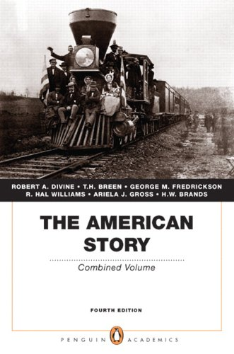 9780205728947: The American Story: Combined Volume (Penguin Academics Series) (4th Edition)
