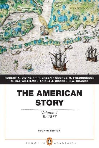 American Story : Volume 1 (Penguin Academics: Divine, Robert A.