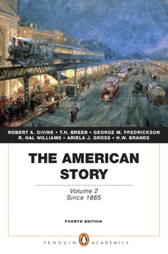 9780205728961: The American Story: Volume 2 (Penguin Academics Series) (4th Edition)
