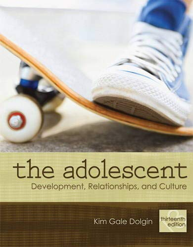 9780205731367: The Adolescent: Development, Relationships, and Culture (13th Edition)