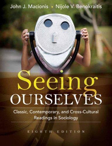 9780205733163: Seeing Ourselves: Classic, Contemporary, and Cross-Cultural Readings in Sociology (8th Edition)