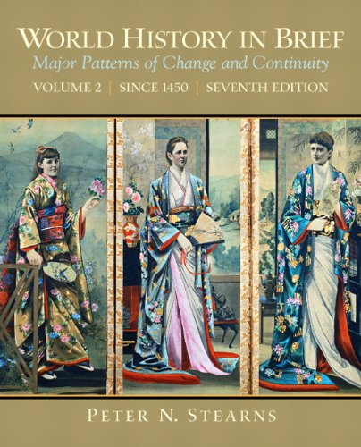 9780205735556: World History in Brief: Major Patterns of Change and Continuity, Volume 2 (Since 1450) (7th Edition)