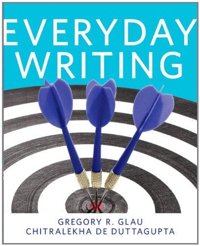Everyday Writing: Glau, Greg R.; Duttagupta, Chitralekha De