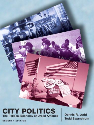 9780205736973: City Politics: The Political Economy of Urban America (7th Edition)
