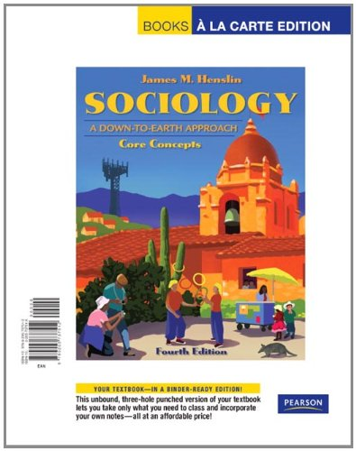 9780205737512: Sociology: A Down-to-Earth Approach, Core Concepts, Books a la Carte Edition (4th Edition)