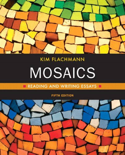 9780205738915: Mosaics: Reading and Writing Essays (5th Edition) (Flachmann Developmental Writing)