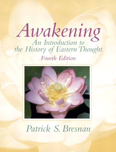 9780205739097: Awakening: An Introduction to the History of Eastern Thought (4th Edition)