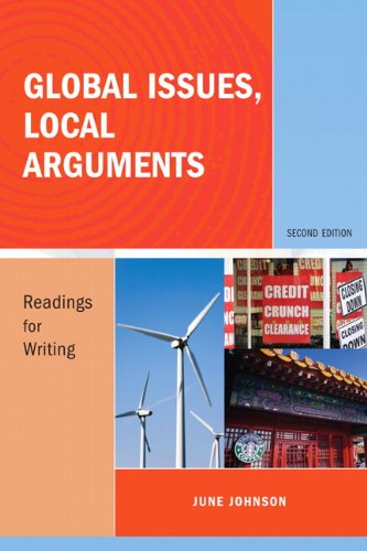 9780205739929: Global Issues, Local Arguments: Readings for Writing (2nd Edition)