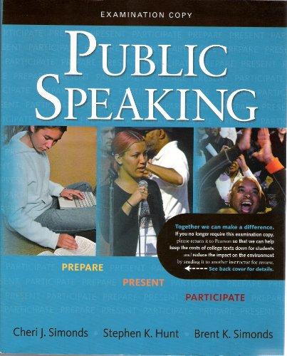 9780205740123: Public Speaking: Prepare, Present, Participate - Examination Copy