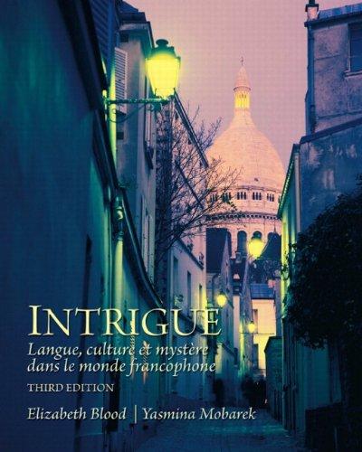 9780205741328: Intrigue: langue, culture et mystère dans le monde francophone (3rd Edition)