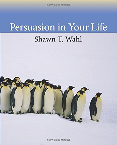 9780205741588: Persuasion in Your Life