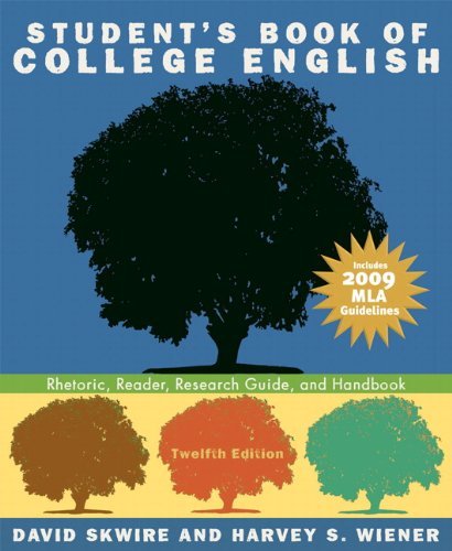 9780205741786: Student's Book of College English: Rhetoric, Reader, Research Guide, and Handbook, MLA Update Edition (12th Edition)