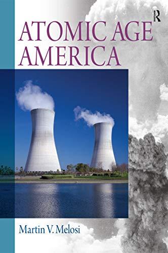 9780205742547: Atomic Age America