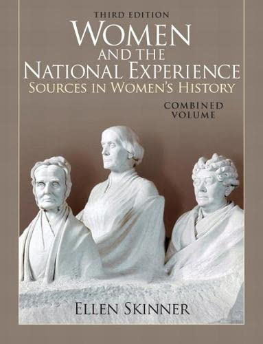9780205743155: Women and the National Experience: Sources in American History, Combined Volume (3rd Edition)