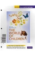 9780205744602: World of Children, The, Books a la Carte Plus MyDevelopmentLab (2nd Edition)