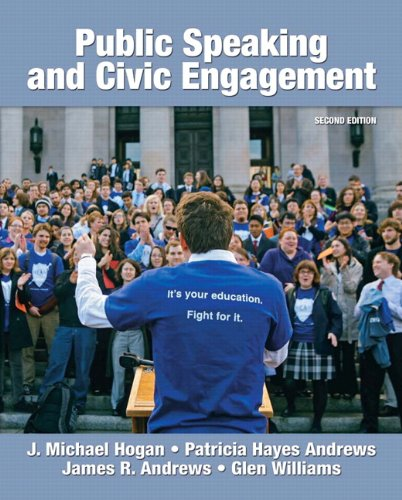 Public Speaking and Civic Engagement (2nd Edition): Hogan, J. Michael;