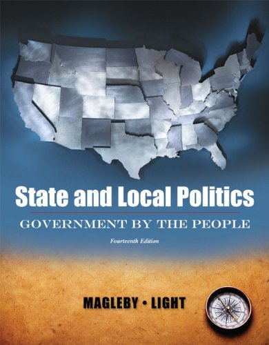 State and Local Politics, Government By The: David B. Magleby,
