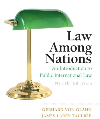 9780205746897: Law Among Nations: An Introduction to Public International Law (9th Edition)